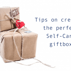 How to Make the perfect Self-Care Box